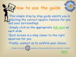 how to use the guide