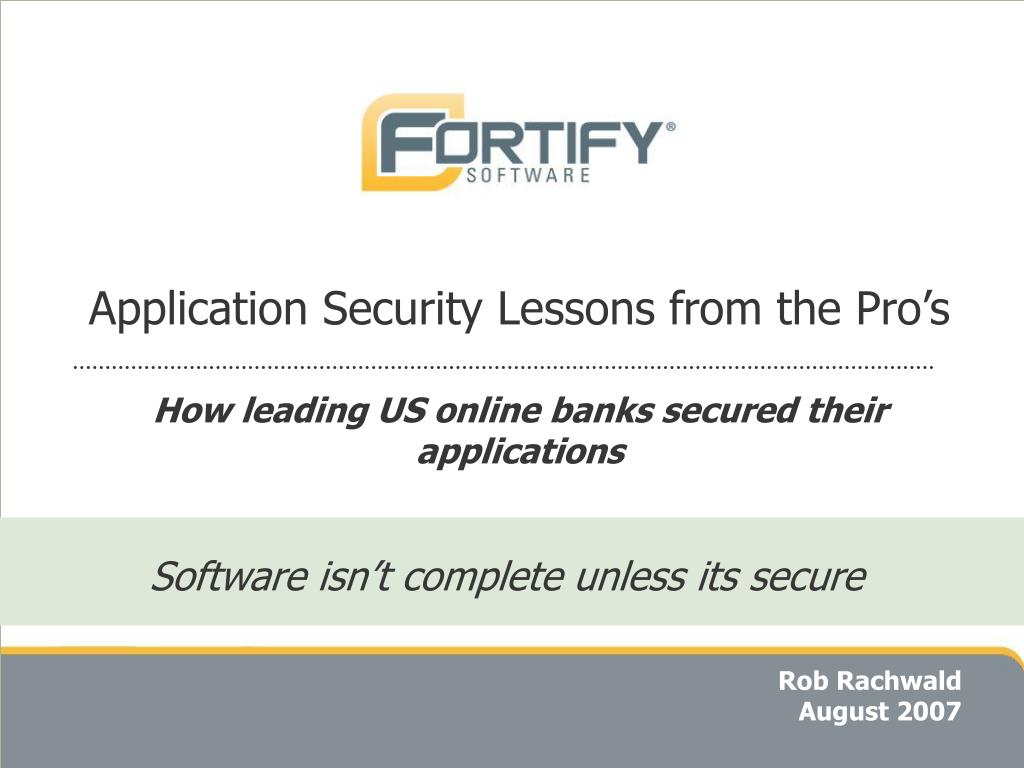 application security lessons from the pro s how leading us online banks secured their applications l.