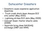 datacenter disasters