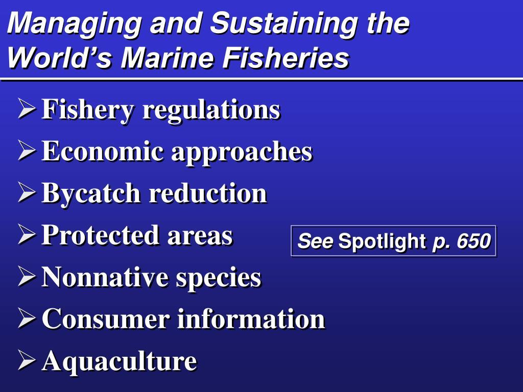 Managing and Sustaining the World's Marine Fisheries
