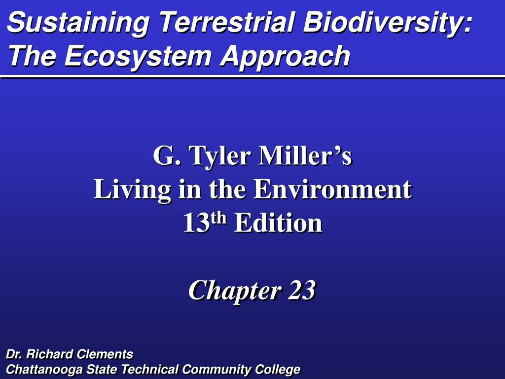 Sustaining Terrestrial Biodiversity:  The Ecosystem Approach