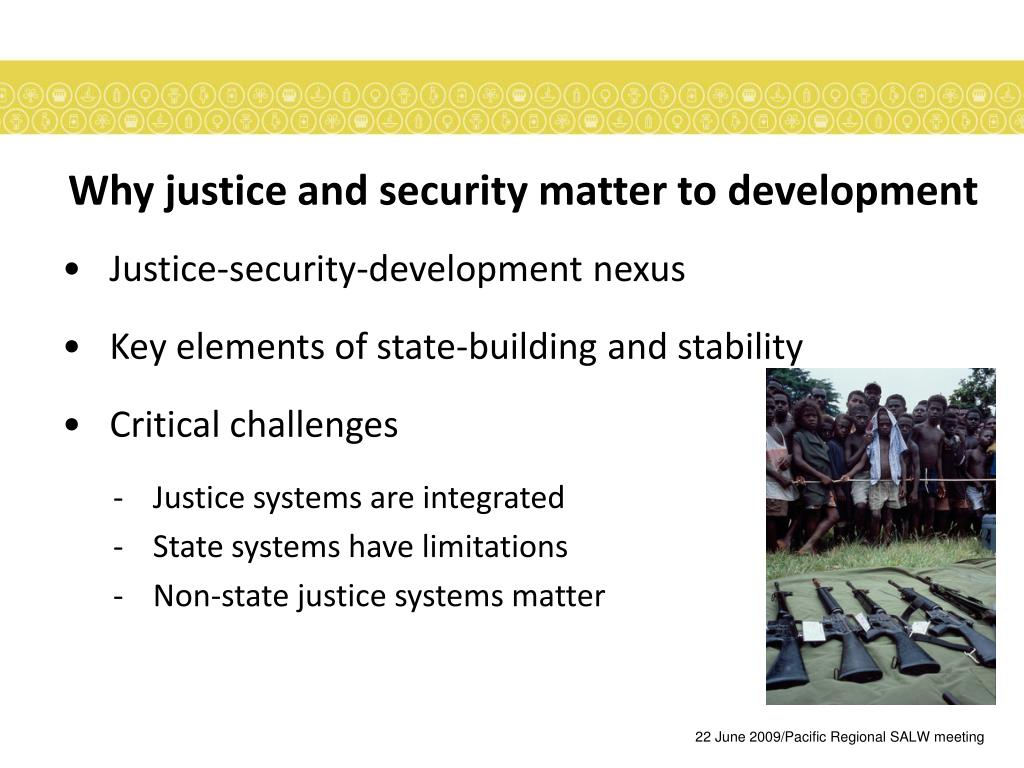Why justice and security matter to development