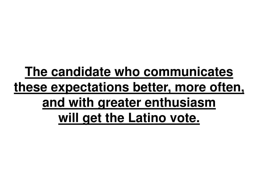 The candidate who communicates