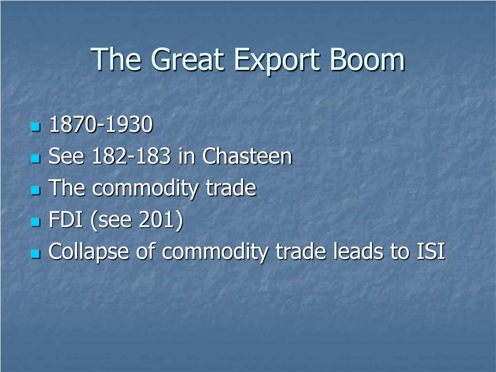 The Great Export Boom