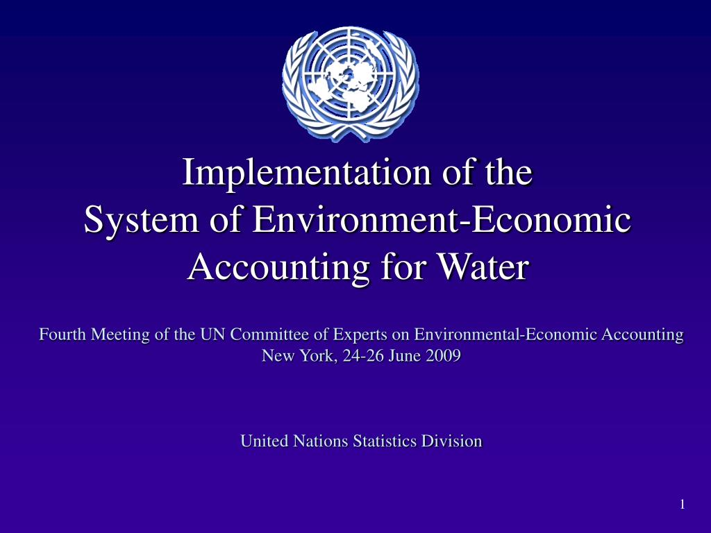 implementation of the system of environment economic accounting for water l.