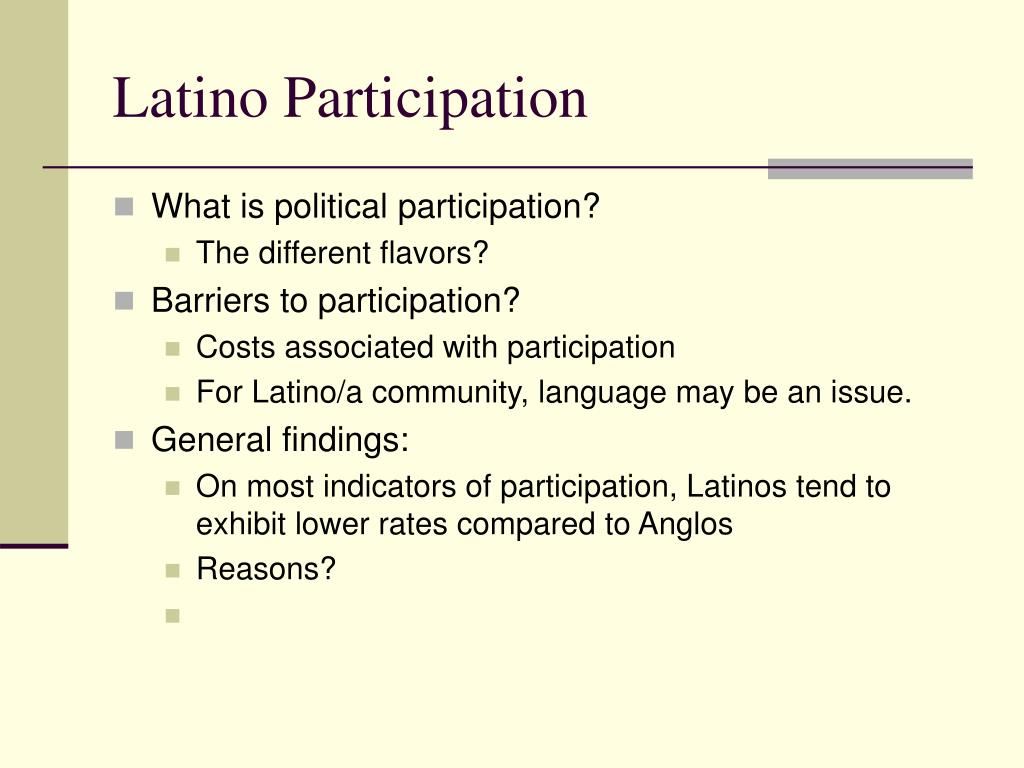 Latino Participation