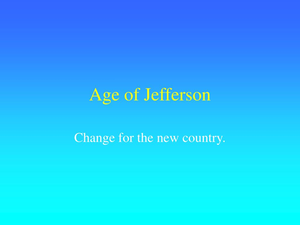 age of jefferson l.