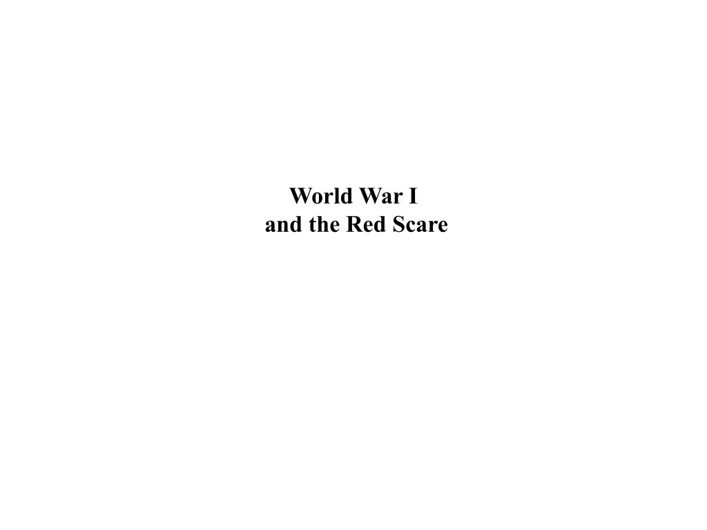 world war i and the red scare l.
