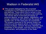 madison in federalist 45