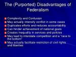 the purported disadvantages of federalism