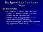 the typical state constitution today72