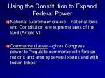 using the constitution to expand federal power30