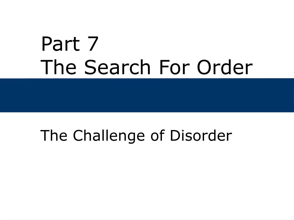 part 7 the search for order l.