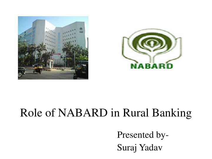 role of nabard in rural banking n.