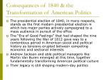 consequences of 1840 the transformation of american politics