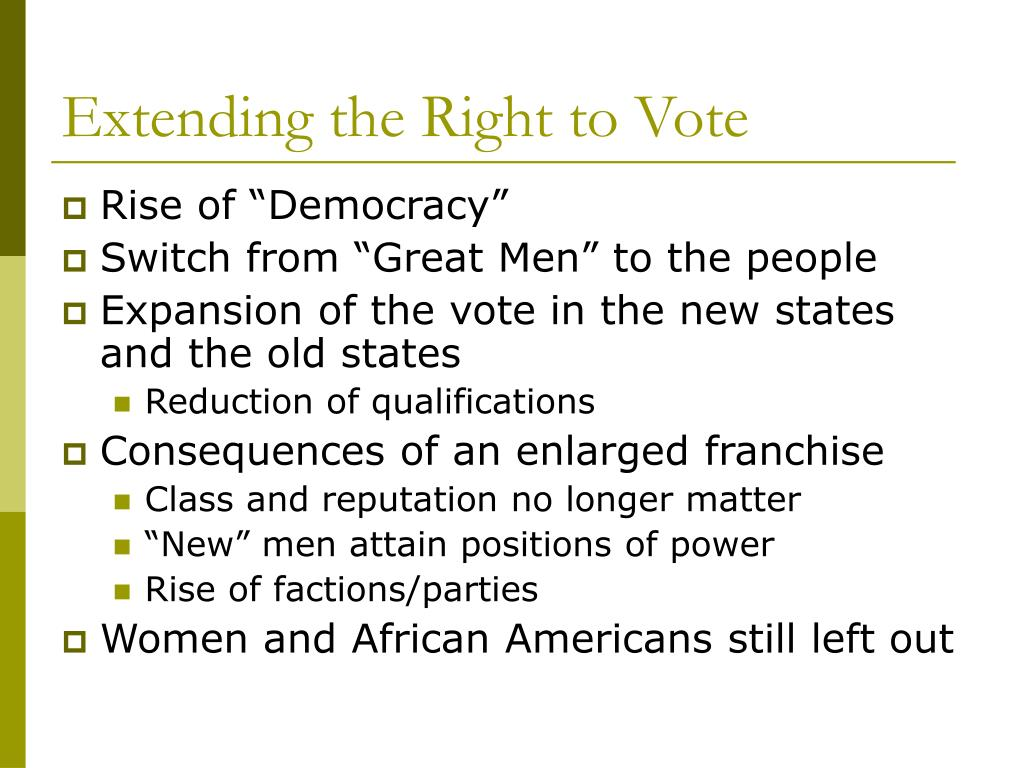 Extending the Right to Vote