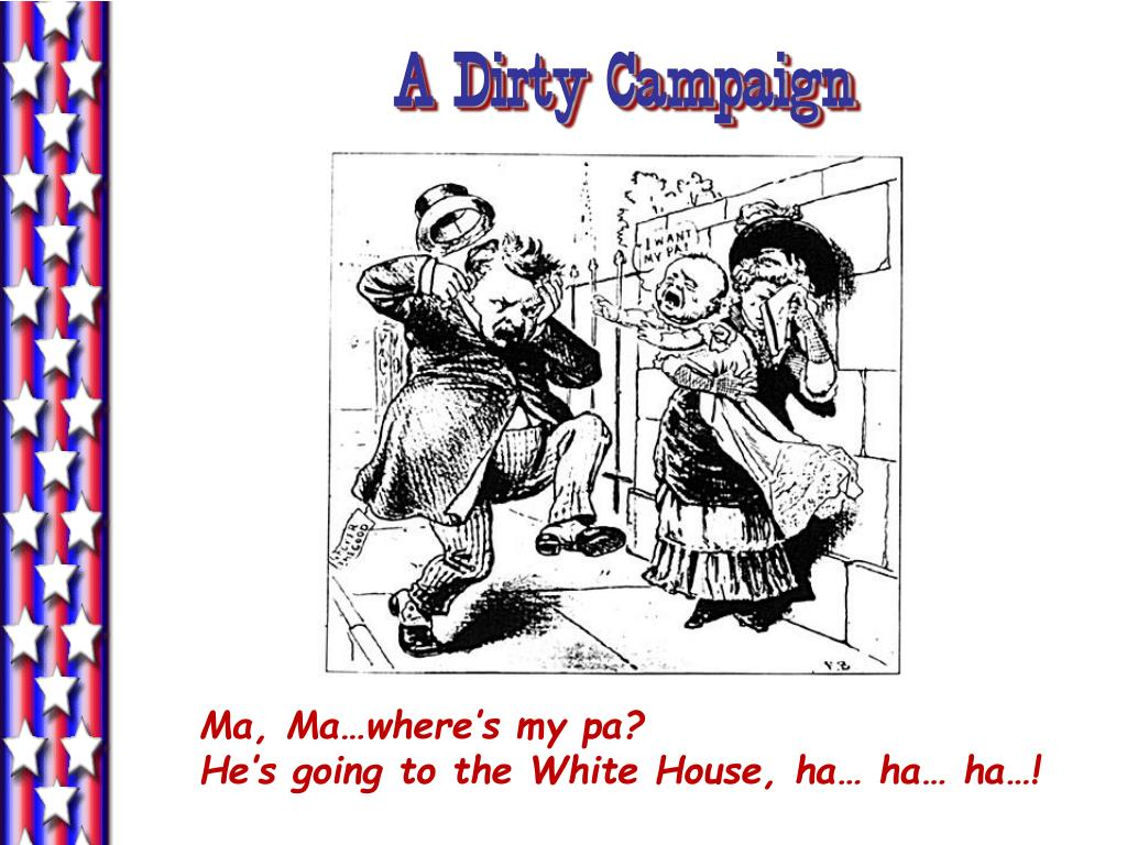 A Dirty Campaign
