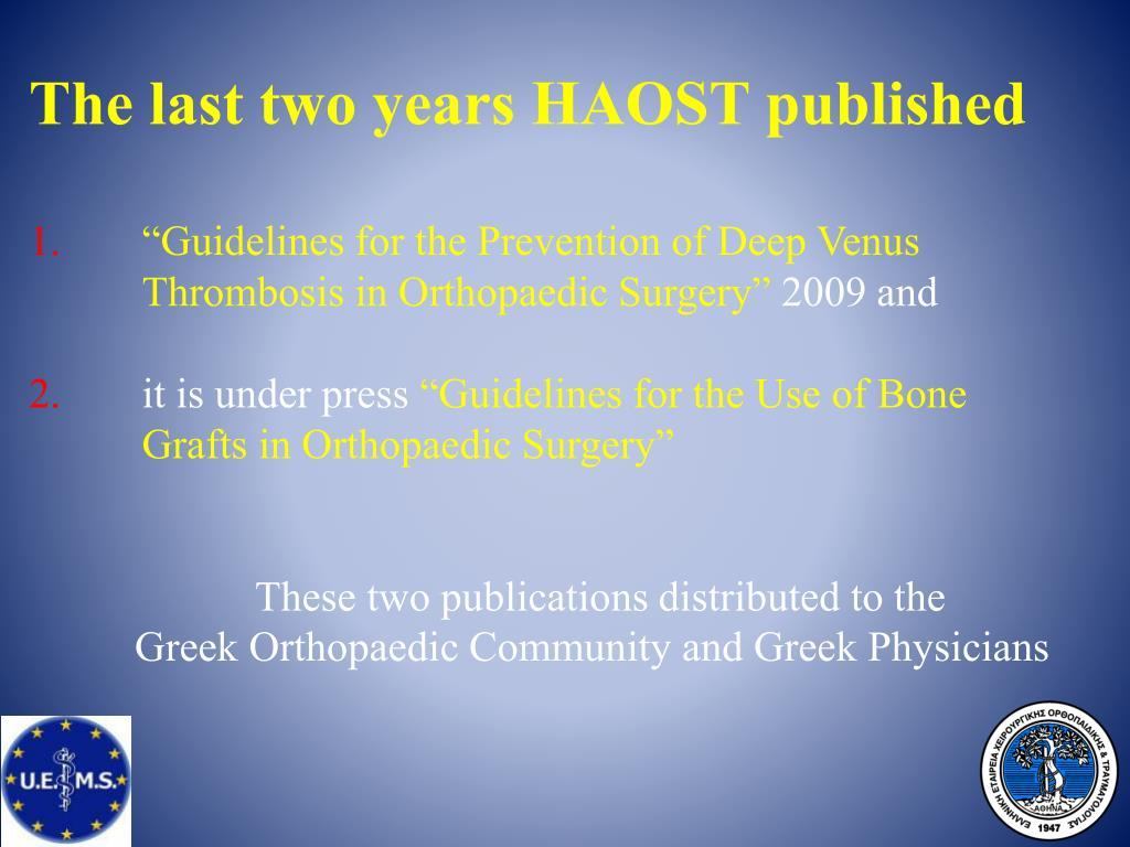 The last two years HAOST published