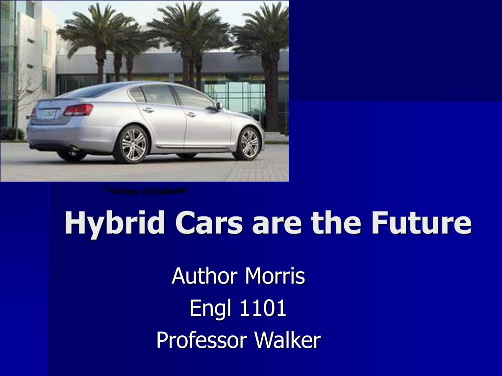 hybrid cars are the future l.