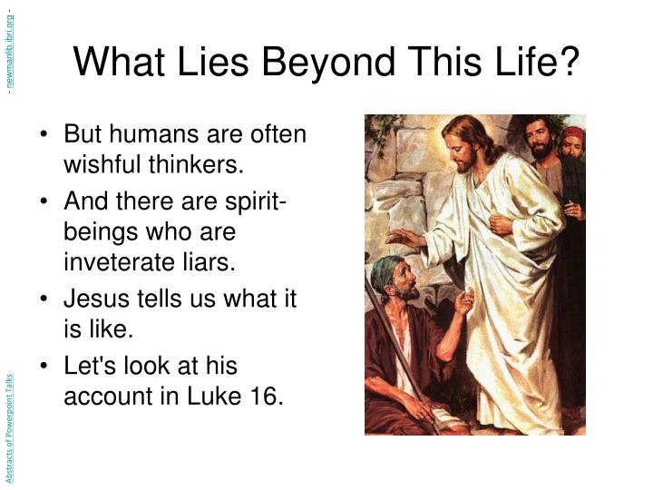 What lies beyond this life3