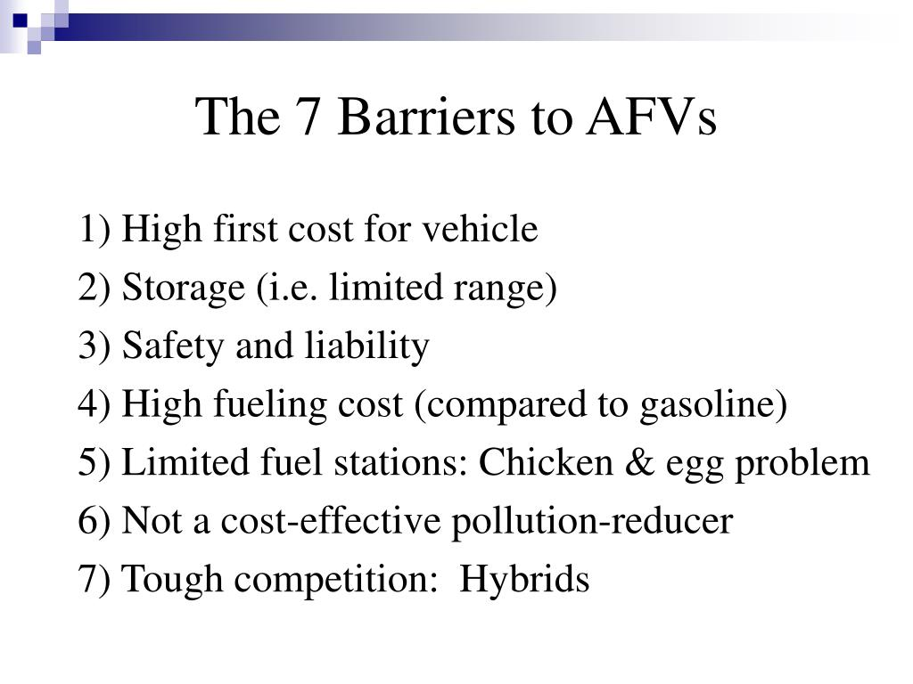 The 7 Barriers to AFVs