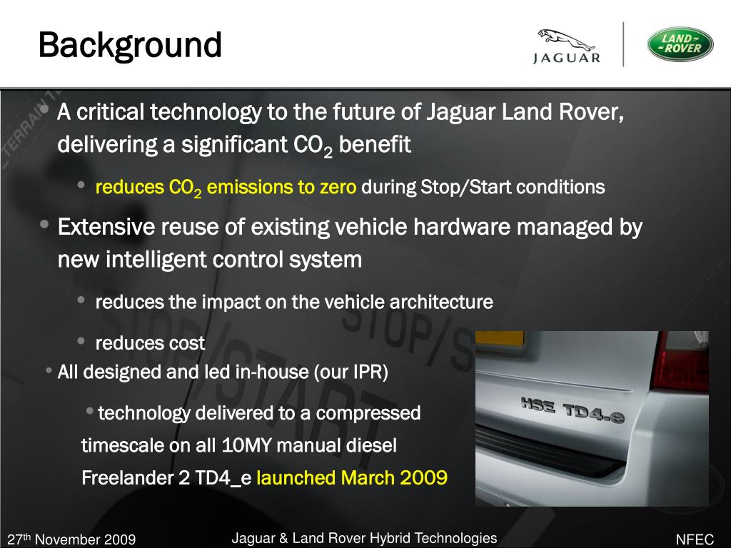 A critical technology to the future of Jaguar Land Rover, delivering a significant CO