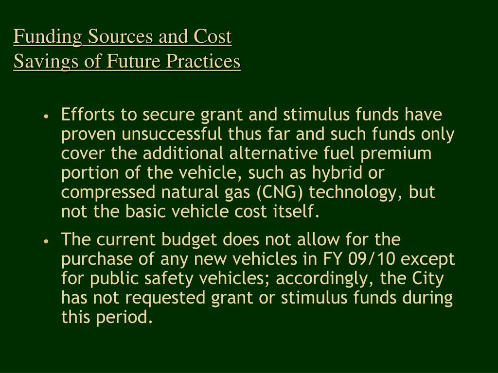 Funding Sources and Cost Savings of Future Practices