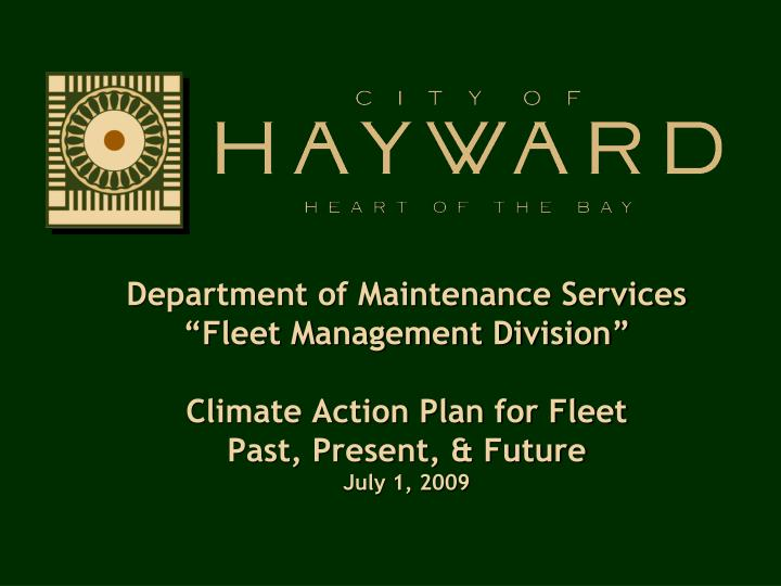 Department of Maintenance Services