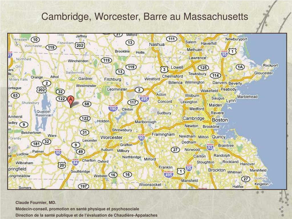 Cambridge, Worcester, Barre au Massachusetts