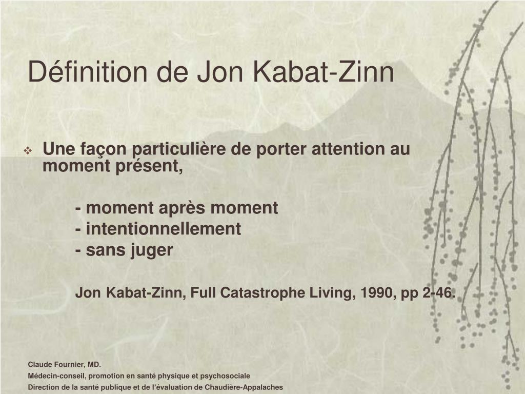 Définition de Jon Kabat-Zinn