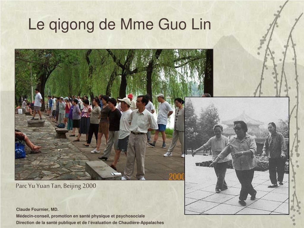 Le qigong de Mme Guo Lin