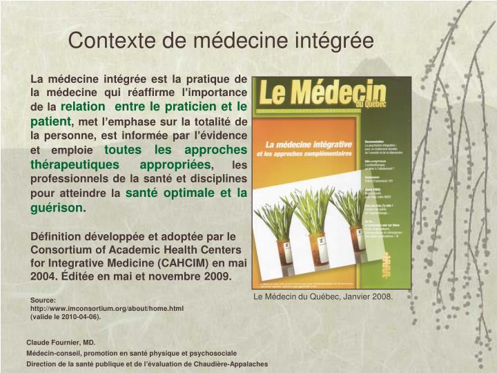 Contexte de médecine intégrée