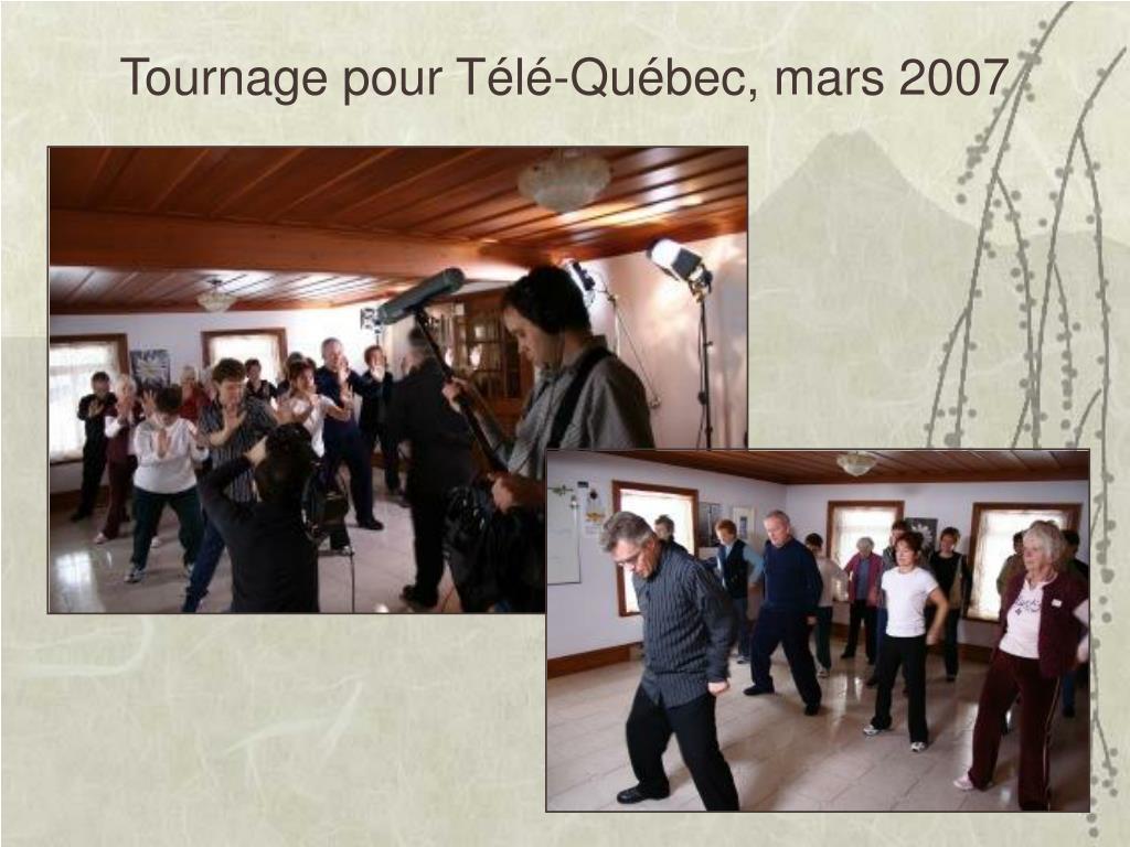 Tournage pour Télé-Québec, mars 2007