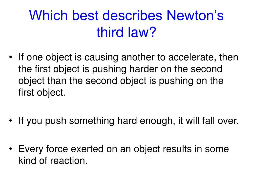 Which best describes Newton's third law?