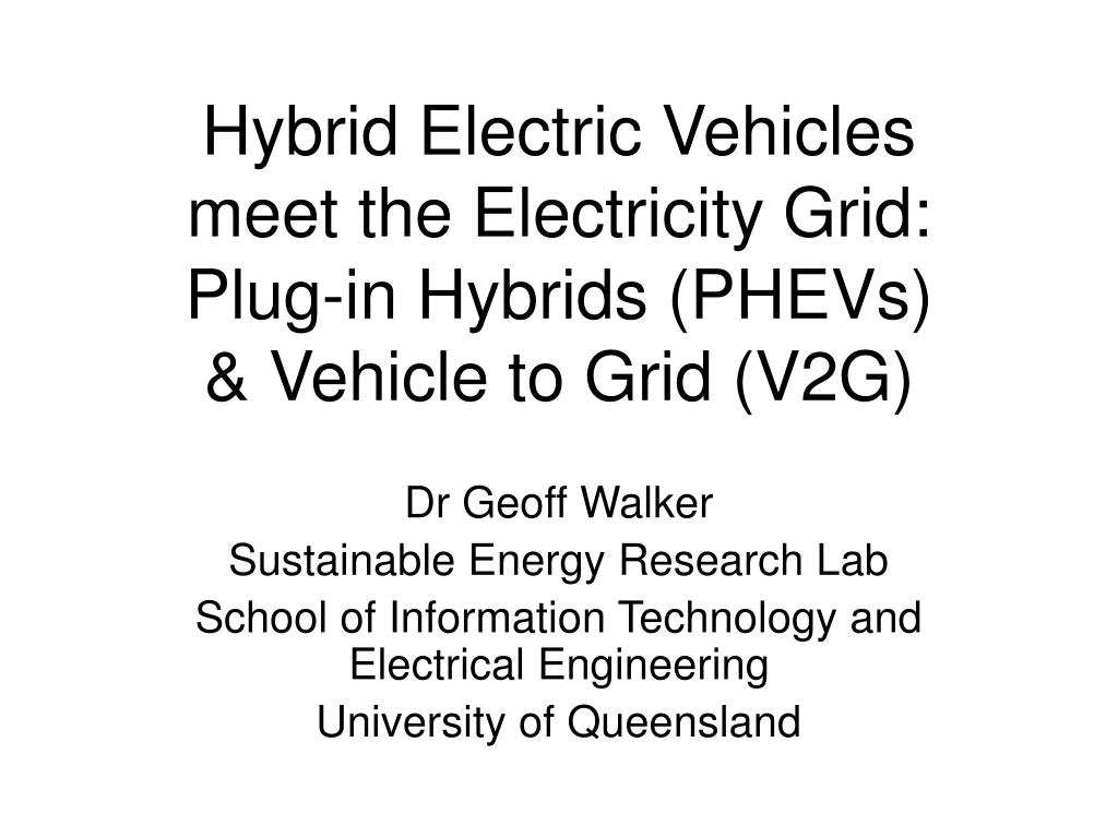 hybrid electric vehicles meet the electricity grid plug in hybrids phevs vehicle to grid v2g l.