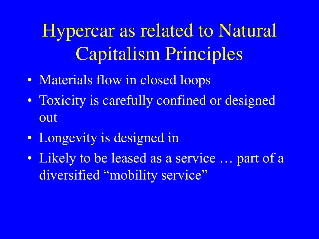 Hypercar as related to Natural Capitalism Principles