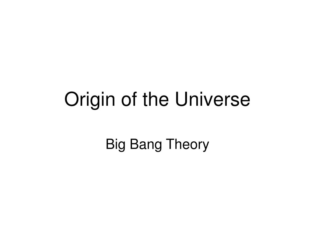 origin of the universe l.
