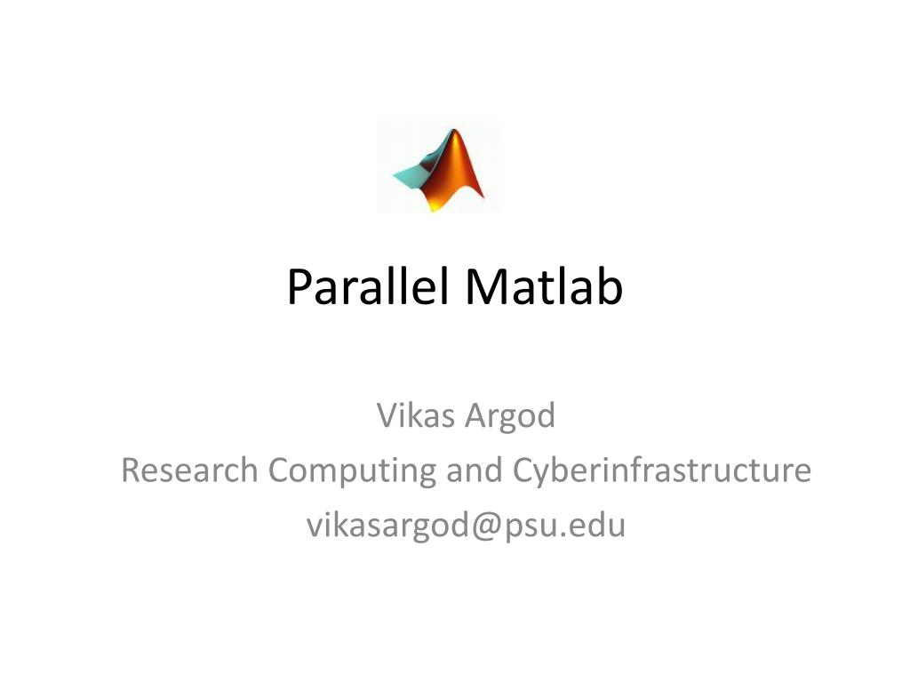 Parallel Matlab