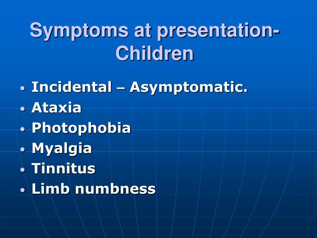 Symptoms at presentation- Children