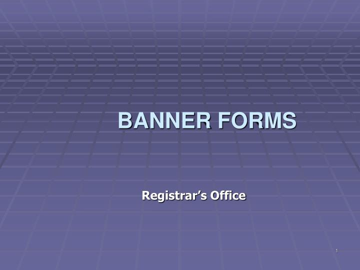 banner forms n.