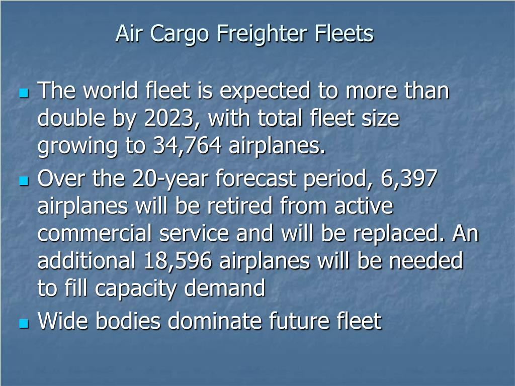Air Cargo Freighter Fleets