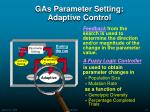 gas parameter setting adaptive control