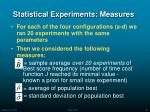 statistical experiments measures