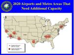 2020 airports and metro areas that need additional capacity