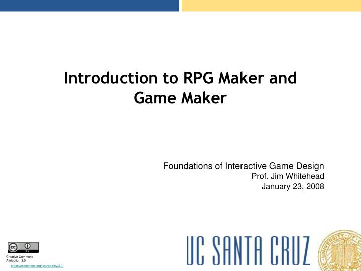 introduction to rpg maker and game maker n.