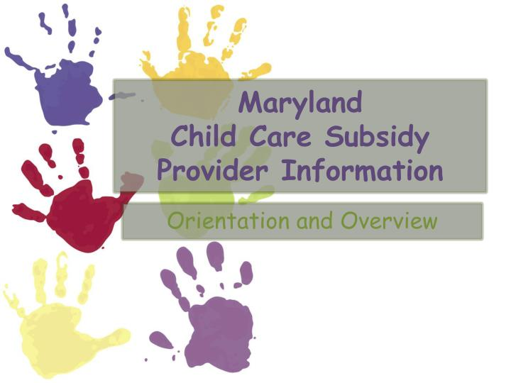 maryland child care subsidy provider information n.