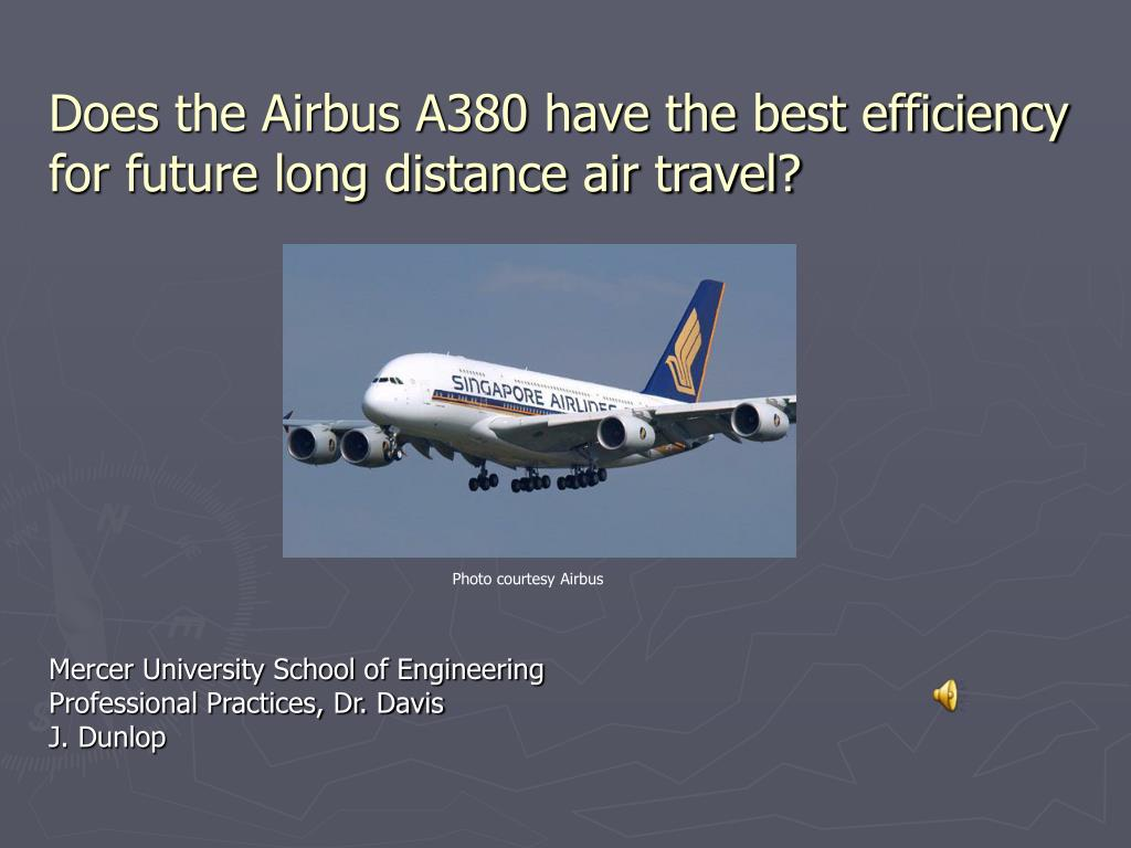 does the airbus a380 have the best efficiency for future long distance air travel l.