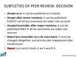 subtleties of peer review decision23