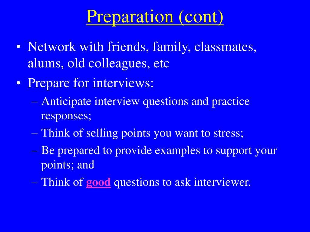Preparation (cont)