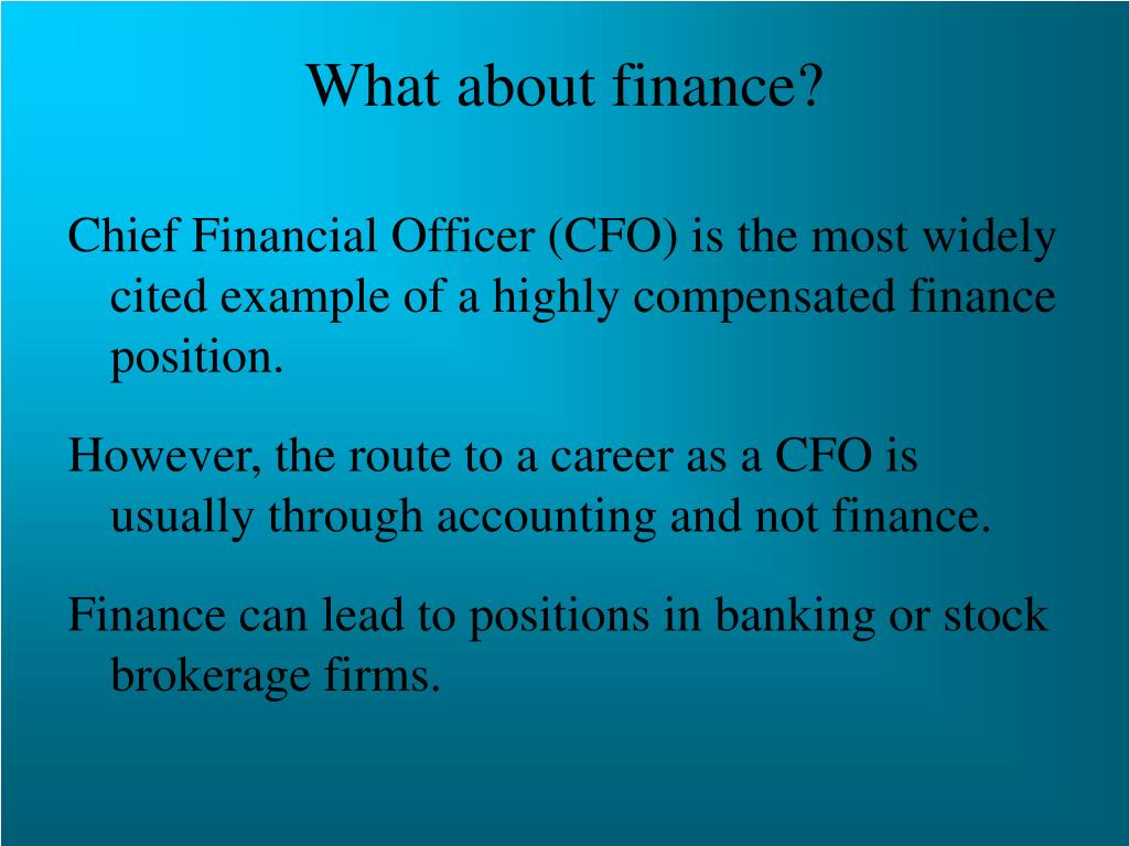 What about finance?